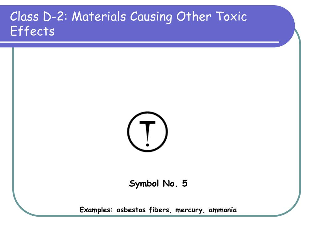 Class D-2: Materials Causing Other Toxic Effects