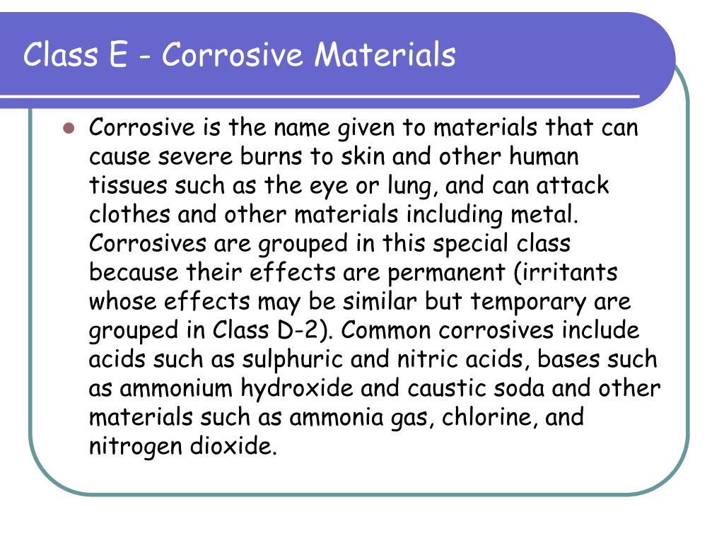 Class E - Corrosive Materials