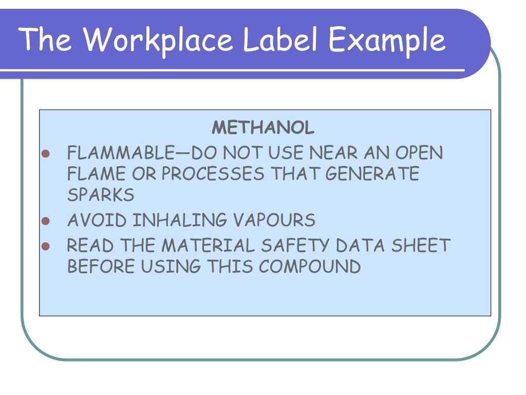 The Workplace Label Example