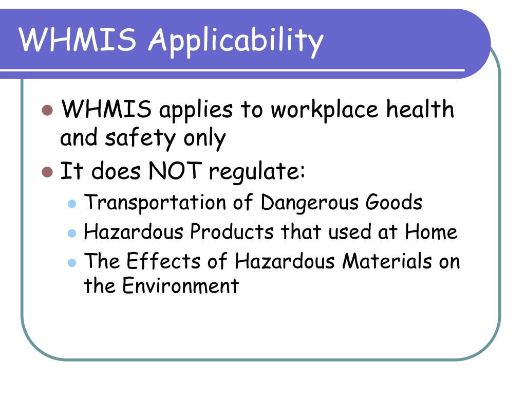 WHMIS Applicability