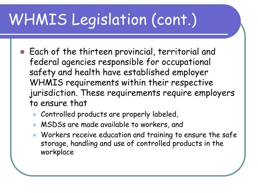 WHMIS Legislation (cont.)