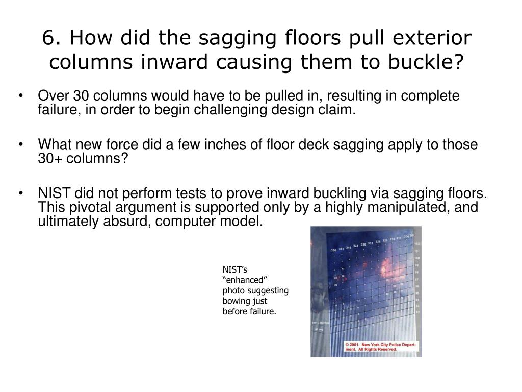 6. How did the sagging floors pull exterior columns inward causing them to buckle?