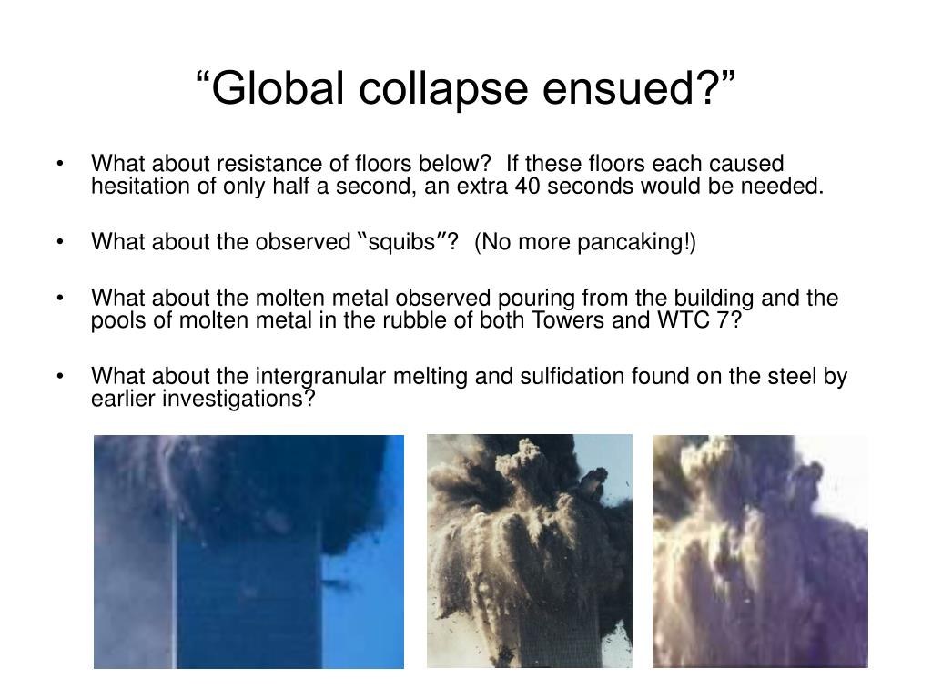 """Global collapse ensued?"""