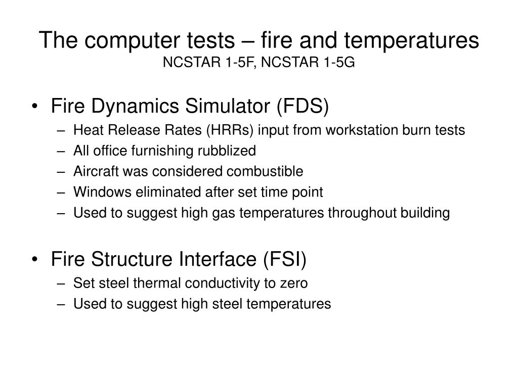 The computer tests – fire and temperatures