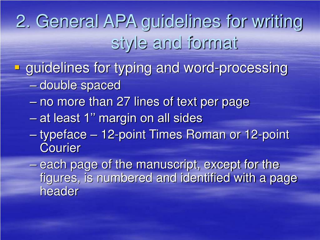 2. General APA guidelines for writing style and format
