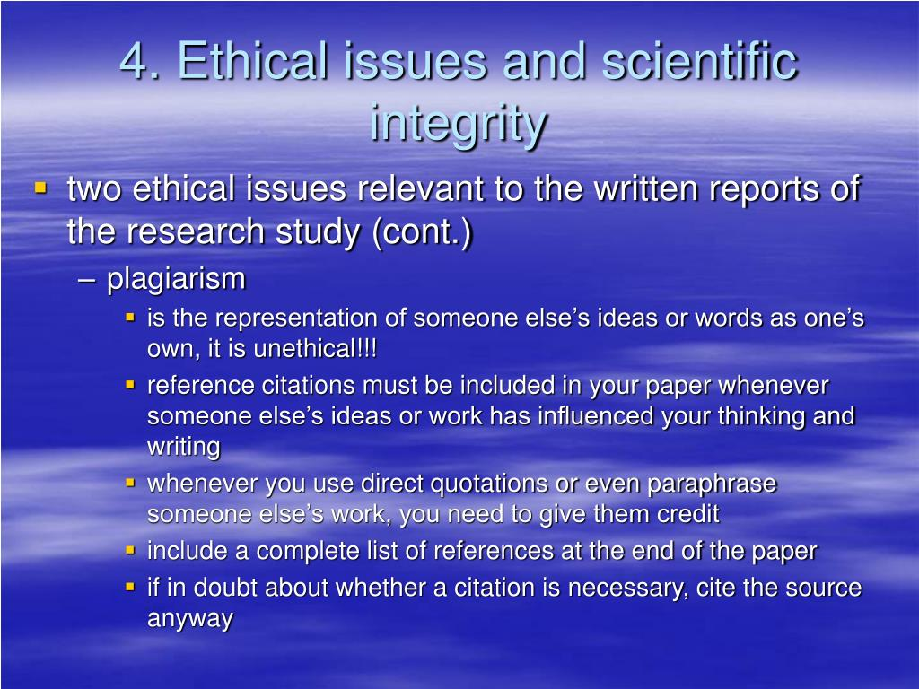 4. Ethical issues and scientific integrity