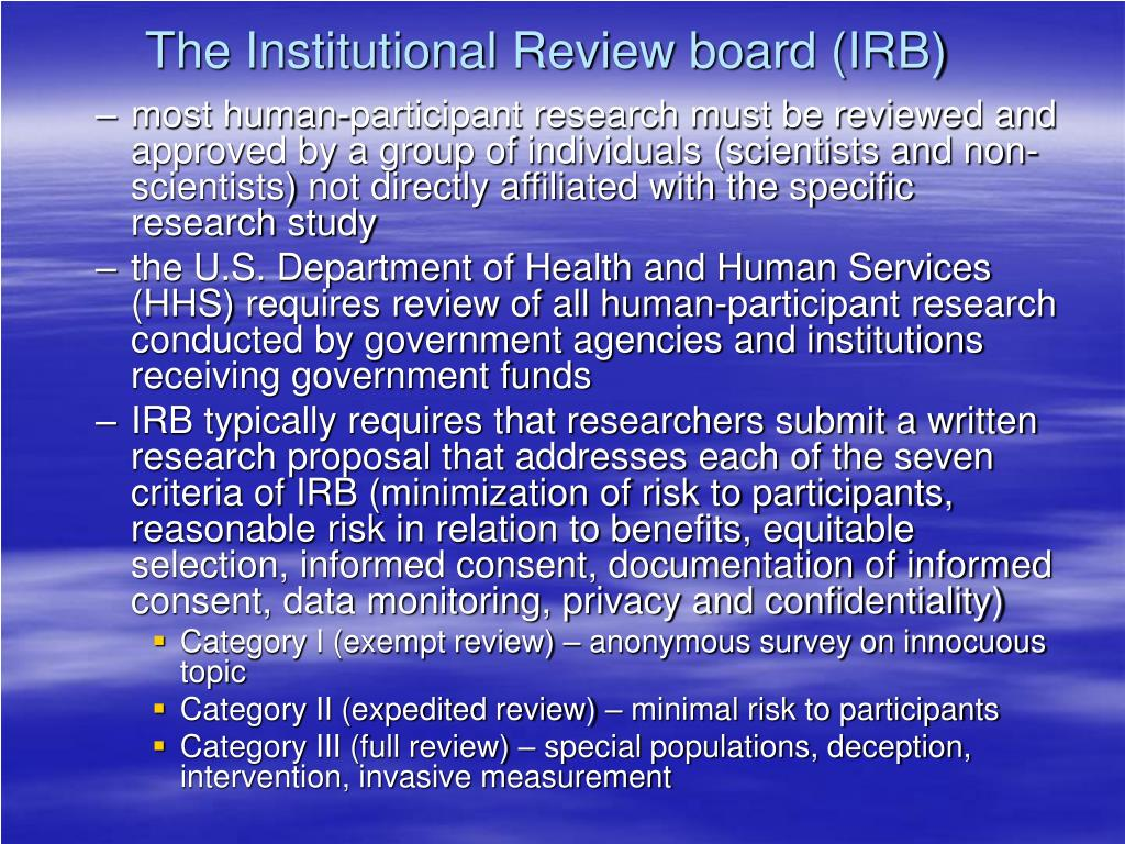 The Institutional Review board (IRB)