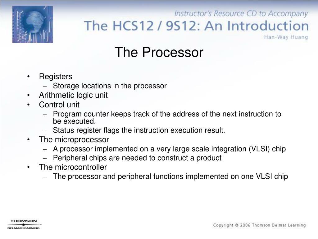 The Processor