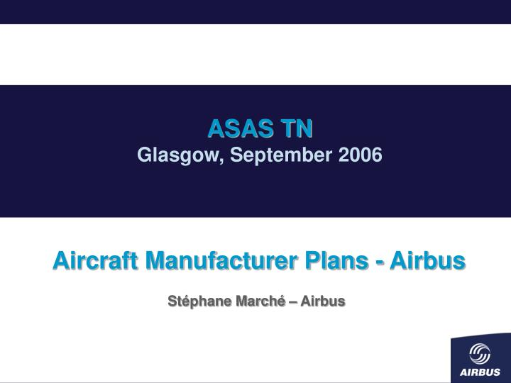 Aircraft manufacturer plans airbus