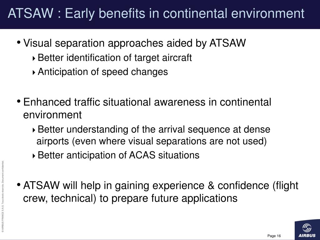 ATSAW : Early benefits in continental environment