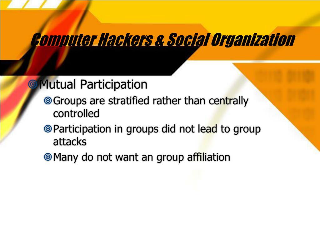 Computer Hackers & Social Organization