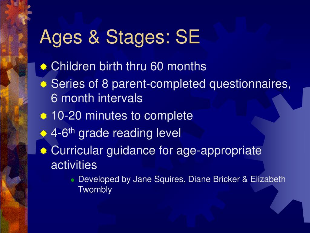 Ages & Stages: SE
