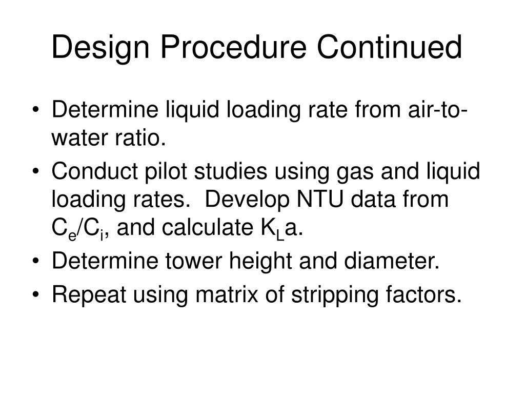 Design Procedure Continued