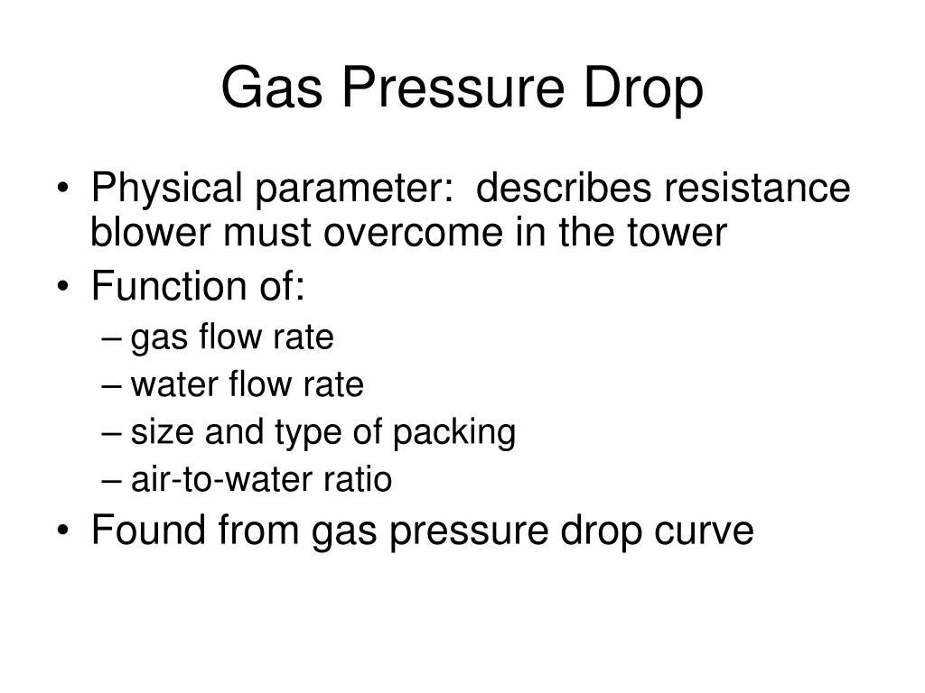 Gas Pressure Drop