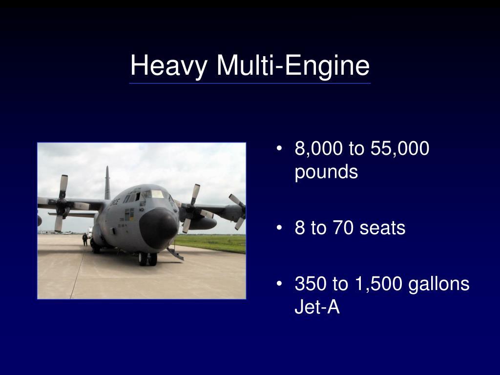 Heavy Multi-Engine