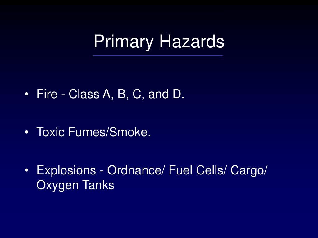 Primary Hazards