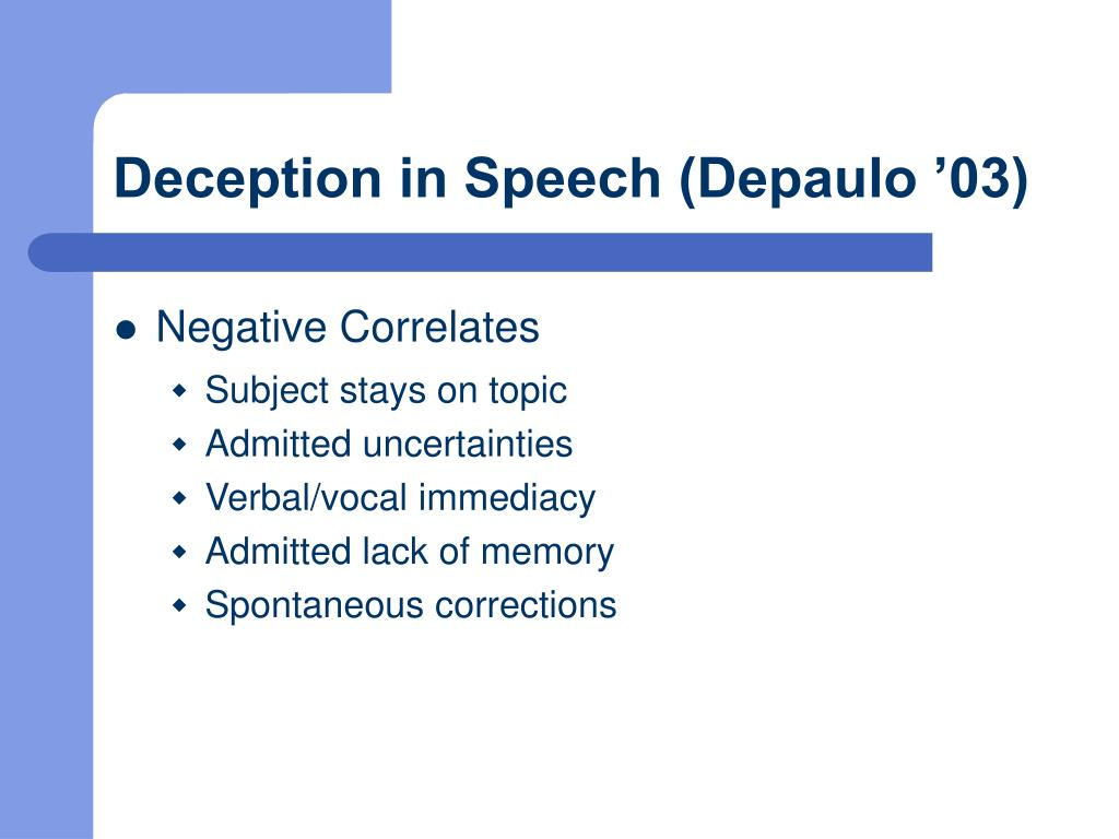 Deception in Speech (Depaulo '03)