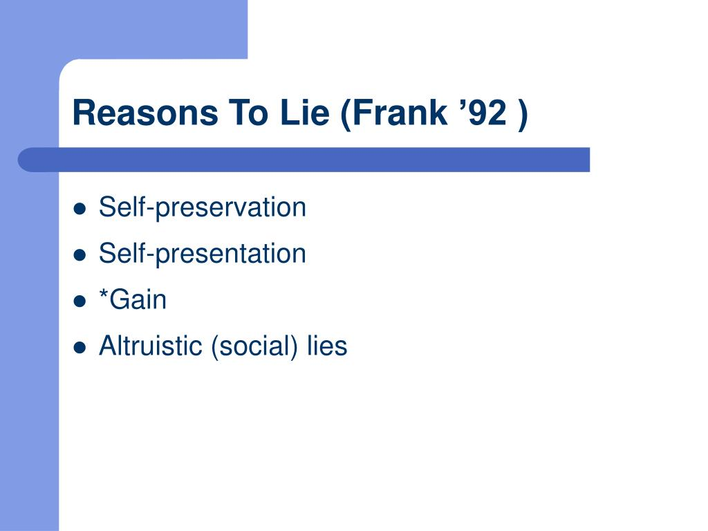 Reasons To Lie (Frank
