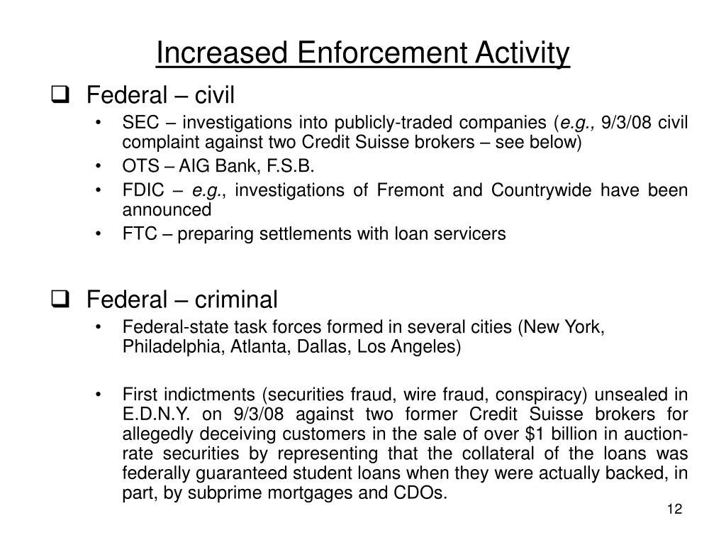 Increased Enforcement Activity