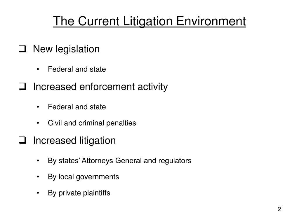 The Current Litigation Environment