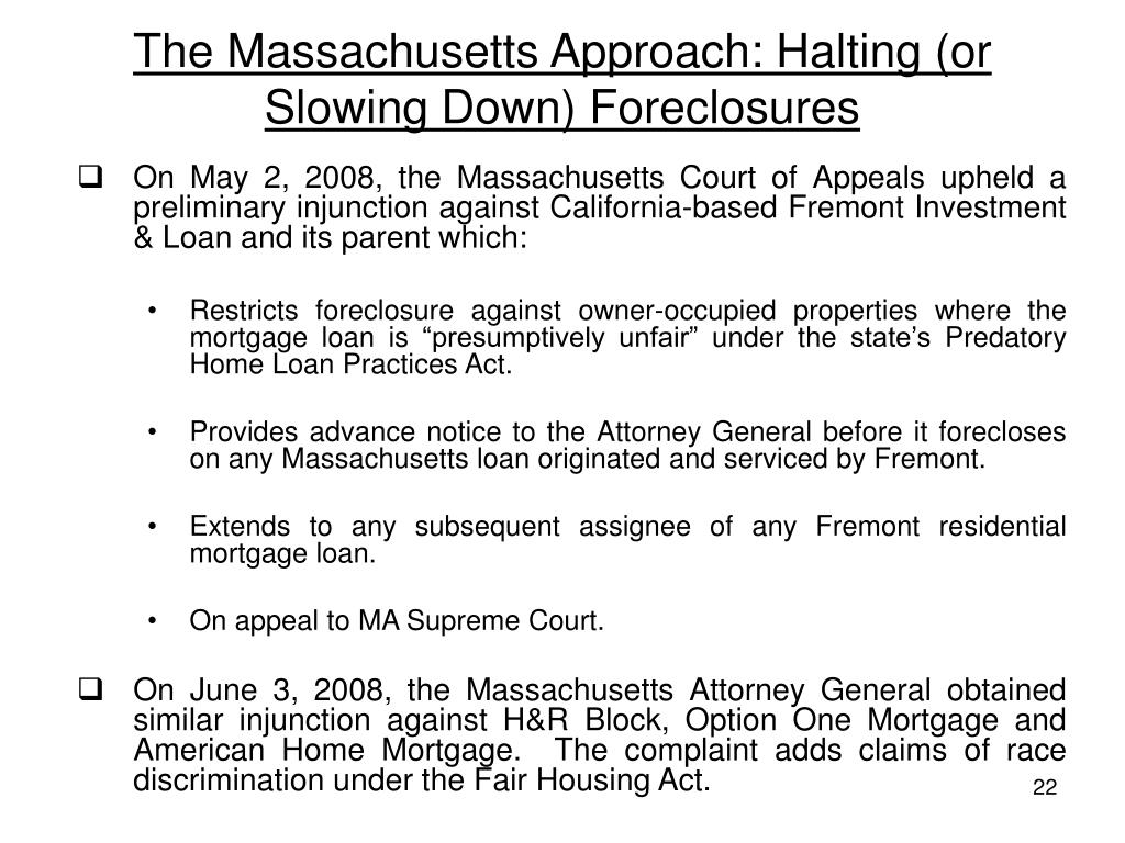 The Massachusetts Approach: Halting (or Slowing Down) Foreclosures