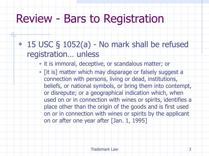 Review bars to registration