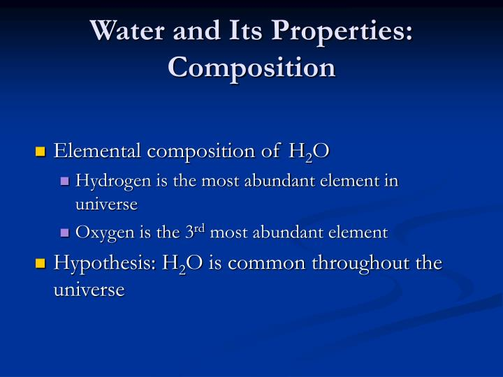 Water and Its Properties: Composition