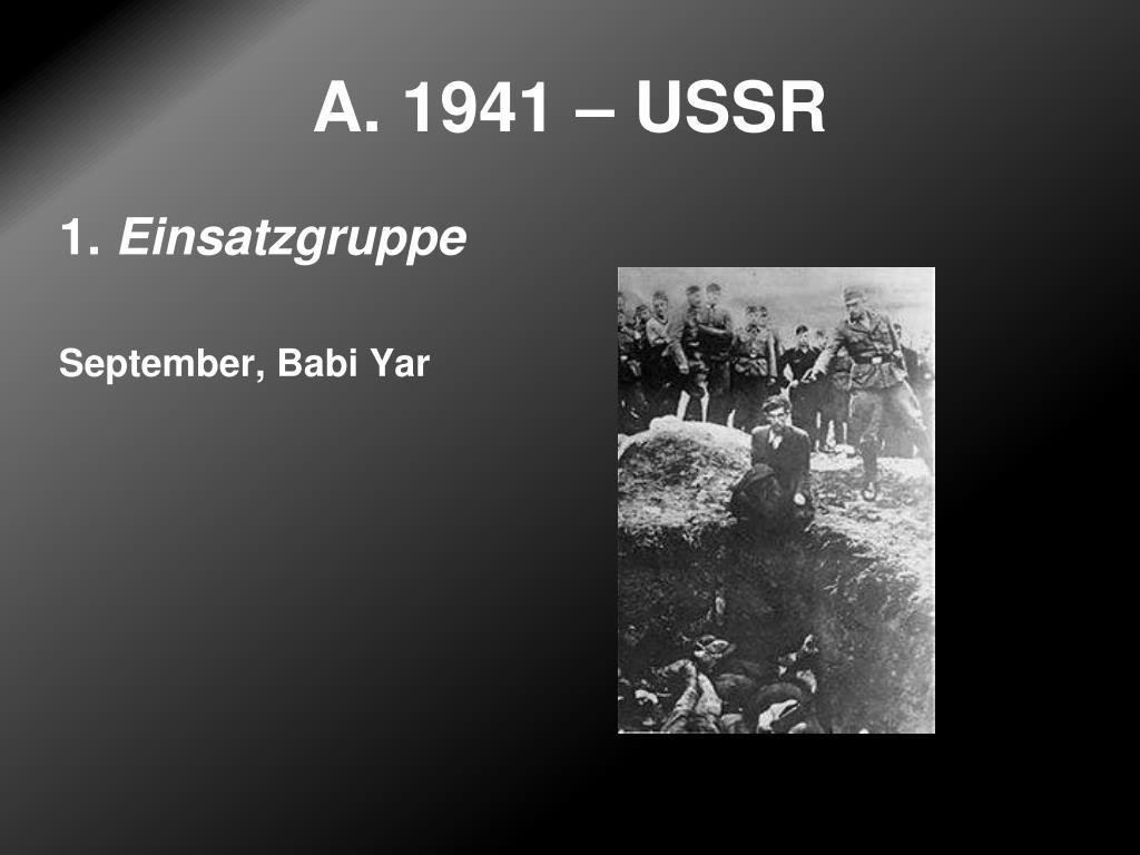 A. 1941 – USSR