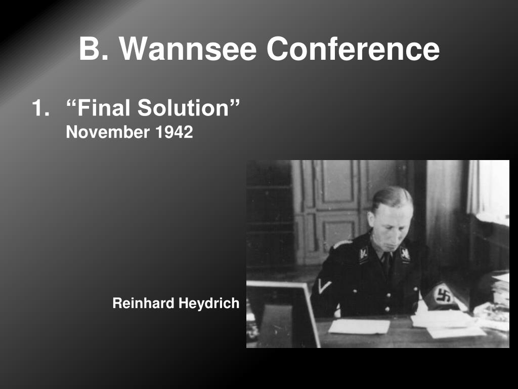 B. Wannsee Conference