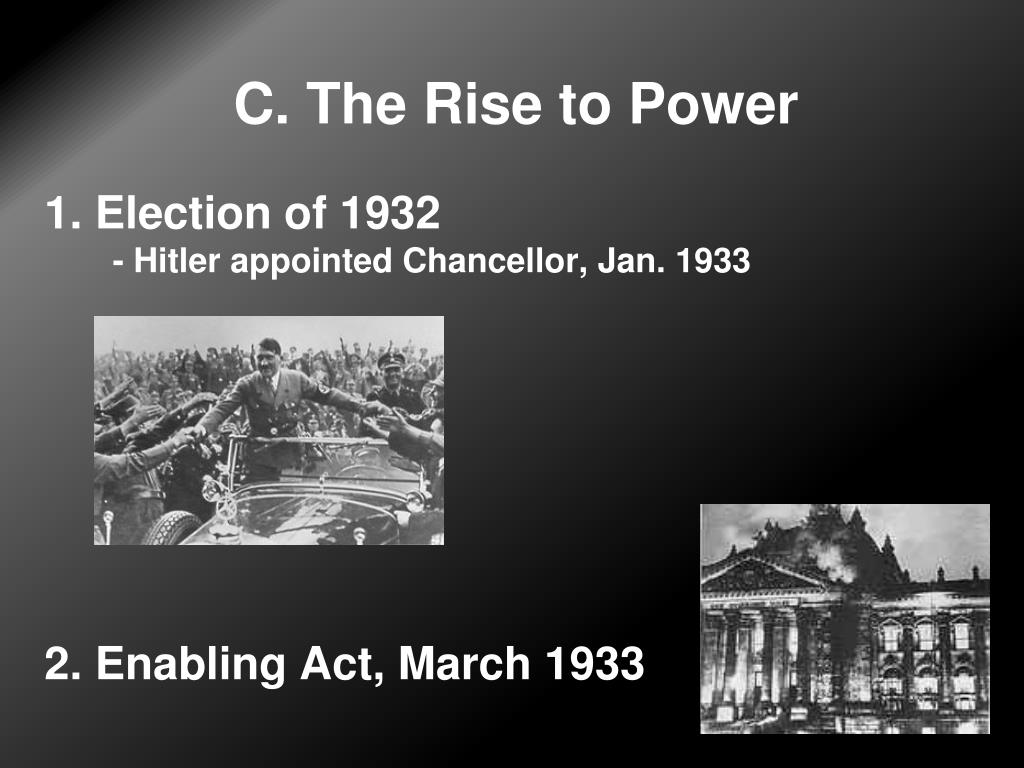 C. The Rise to Power