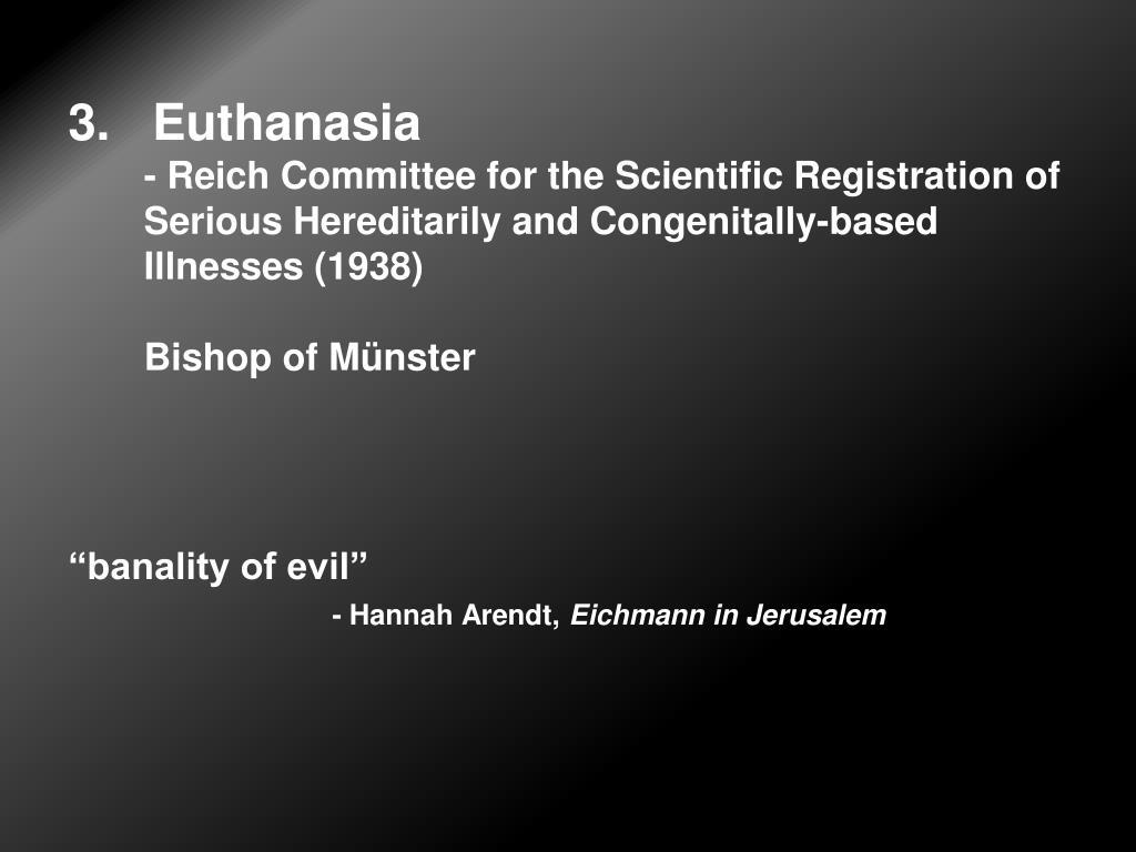 3.   Euthanasia