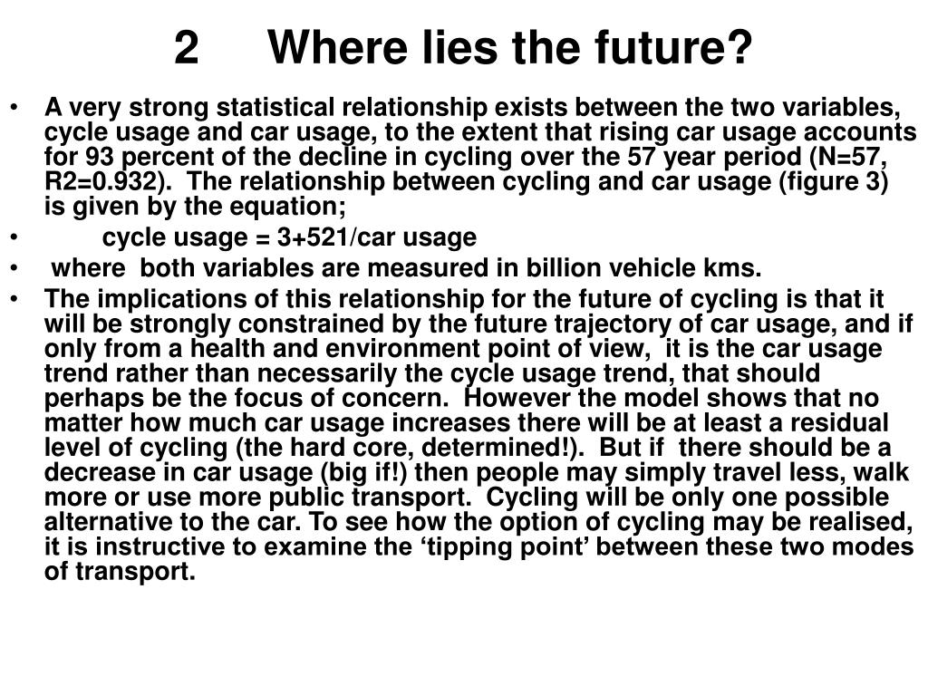 2	Where lies the future?