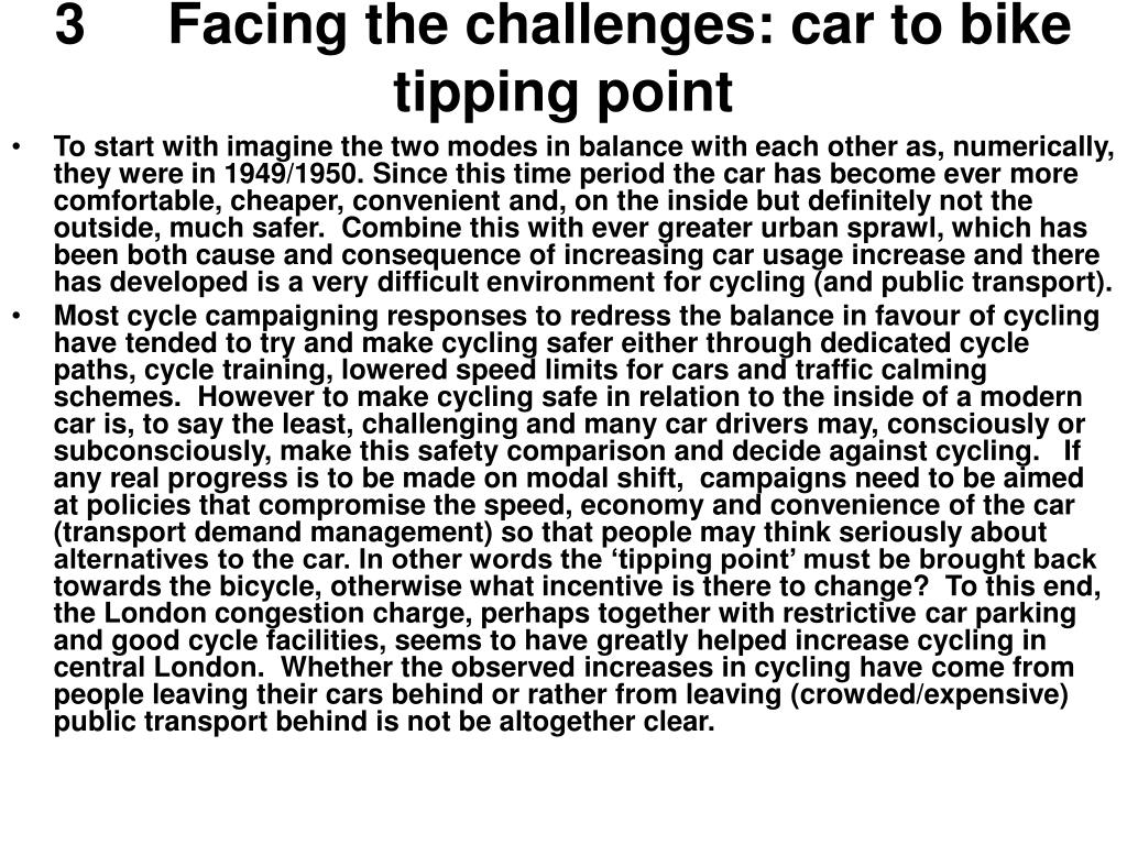 3	Facing the challenges: car to bike tipping point