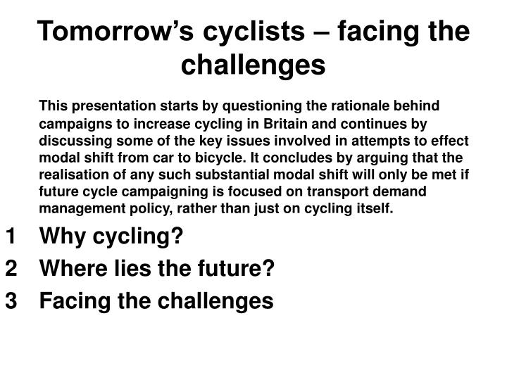 Tomorrow s cyclists facing the challenges