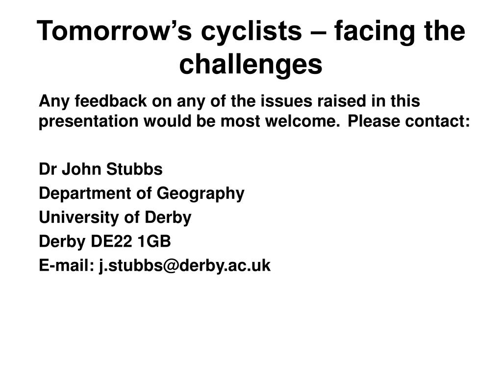 Tomorrow's cyclists – facing the challenges