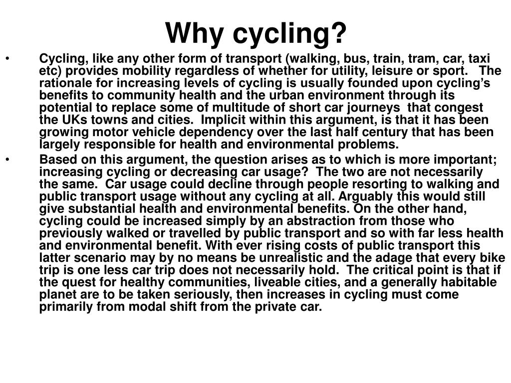 Why cycling?