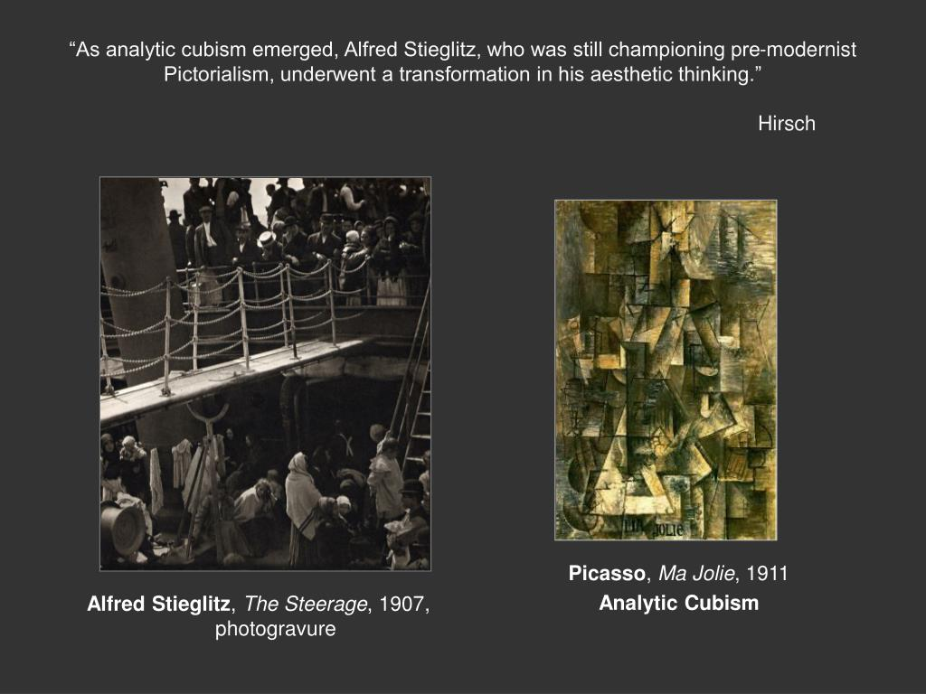 """""""As analytic cubism emerged, Alfred Stieglitz, who was still championing pre-modernist Pictorialism, underwent a transformation in his aesthetic thinking."""""""