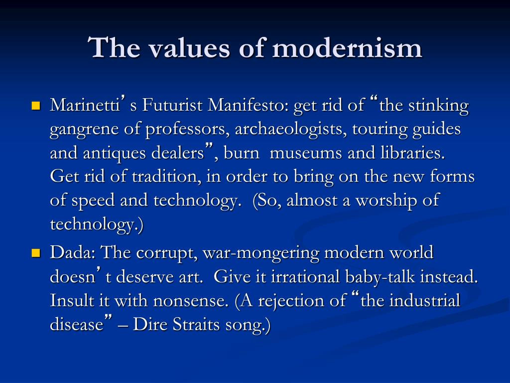 The values of modernism
