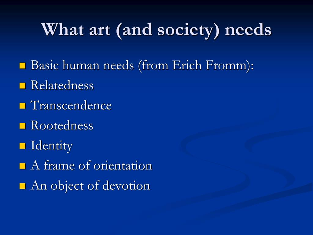What art (and society) needs