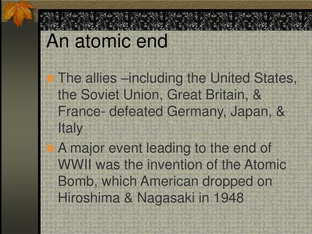 An atomic end