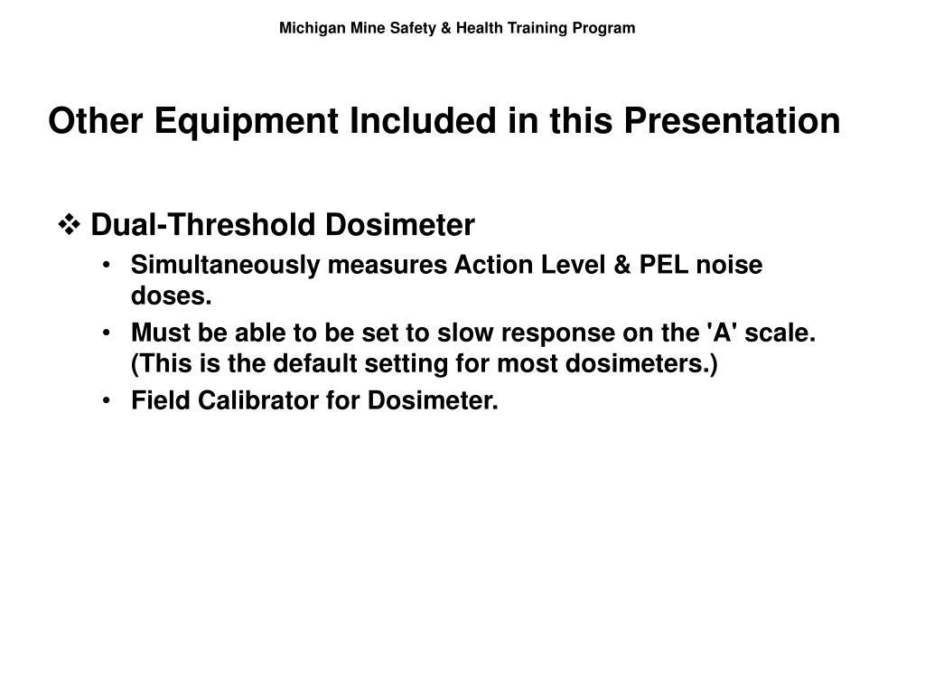 Other Equipment Included in this Presentation