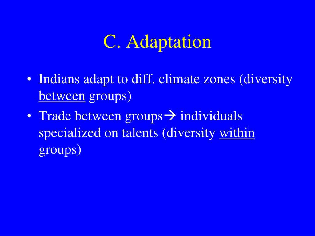 C. Adaptation