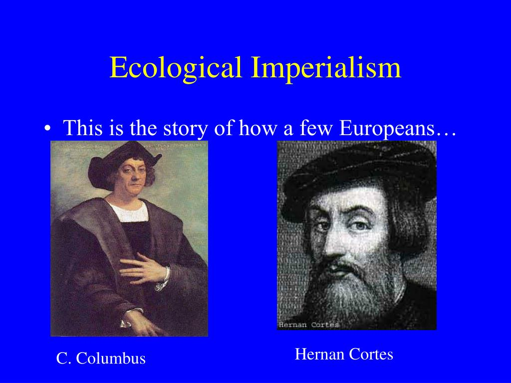 Ecological Imperialism