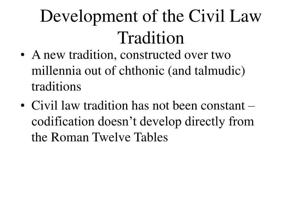 Development of the Civil Law Tradition