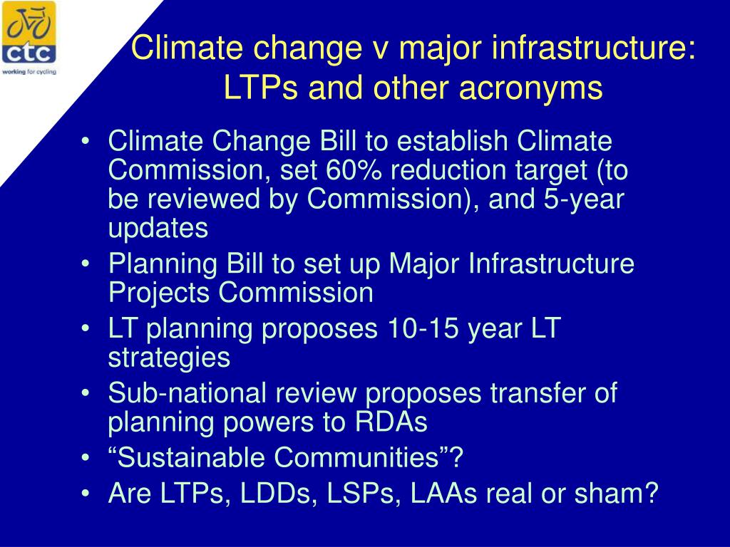 Climate change v major infrastructure: LTPs and other acronyms