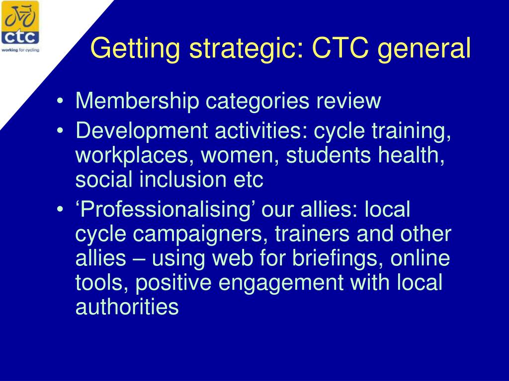 Getting strategic: CTC general
