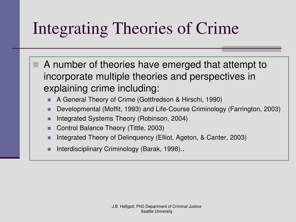 Integrating Theories of Crime
