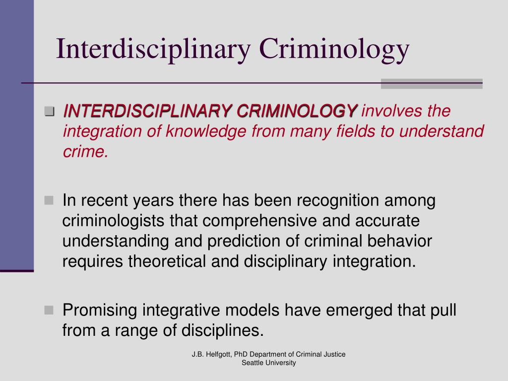 Interdisciplinary Criminology