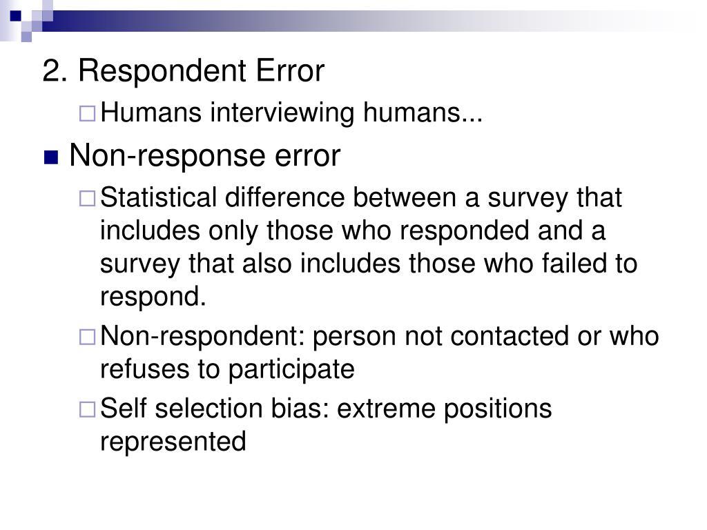 2. Respondent Error
