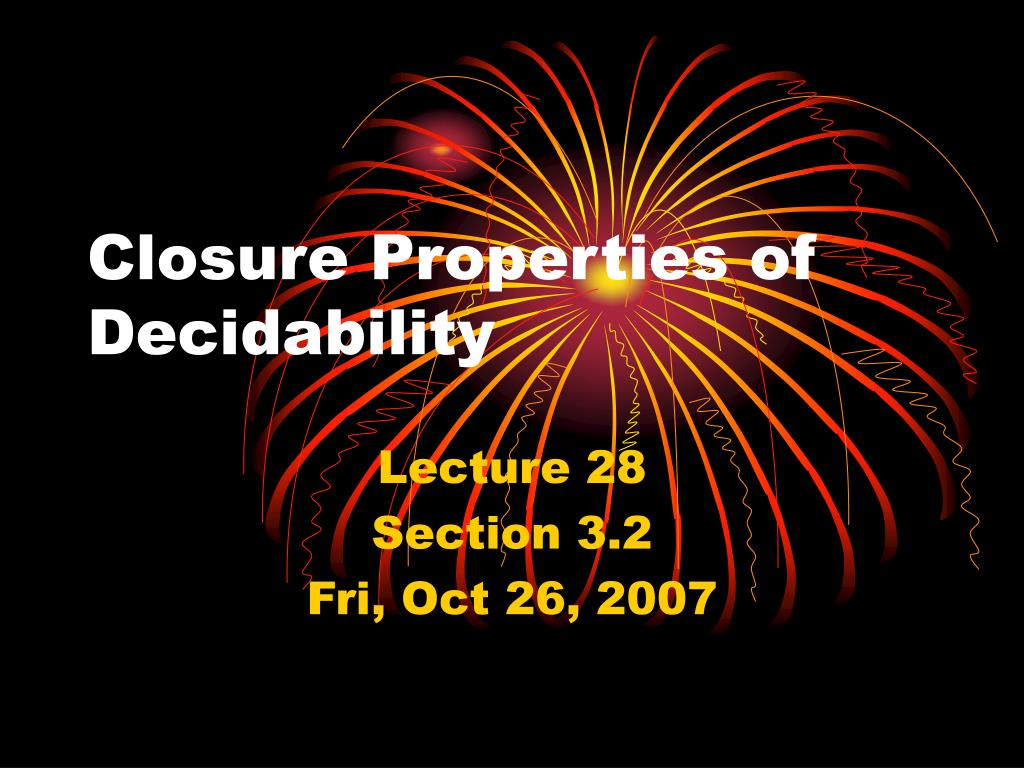 Closure Properties of Decidability